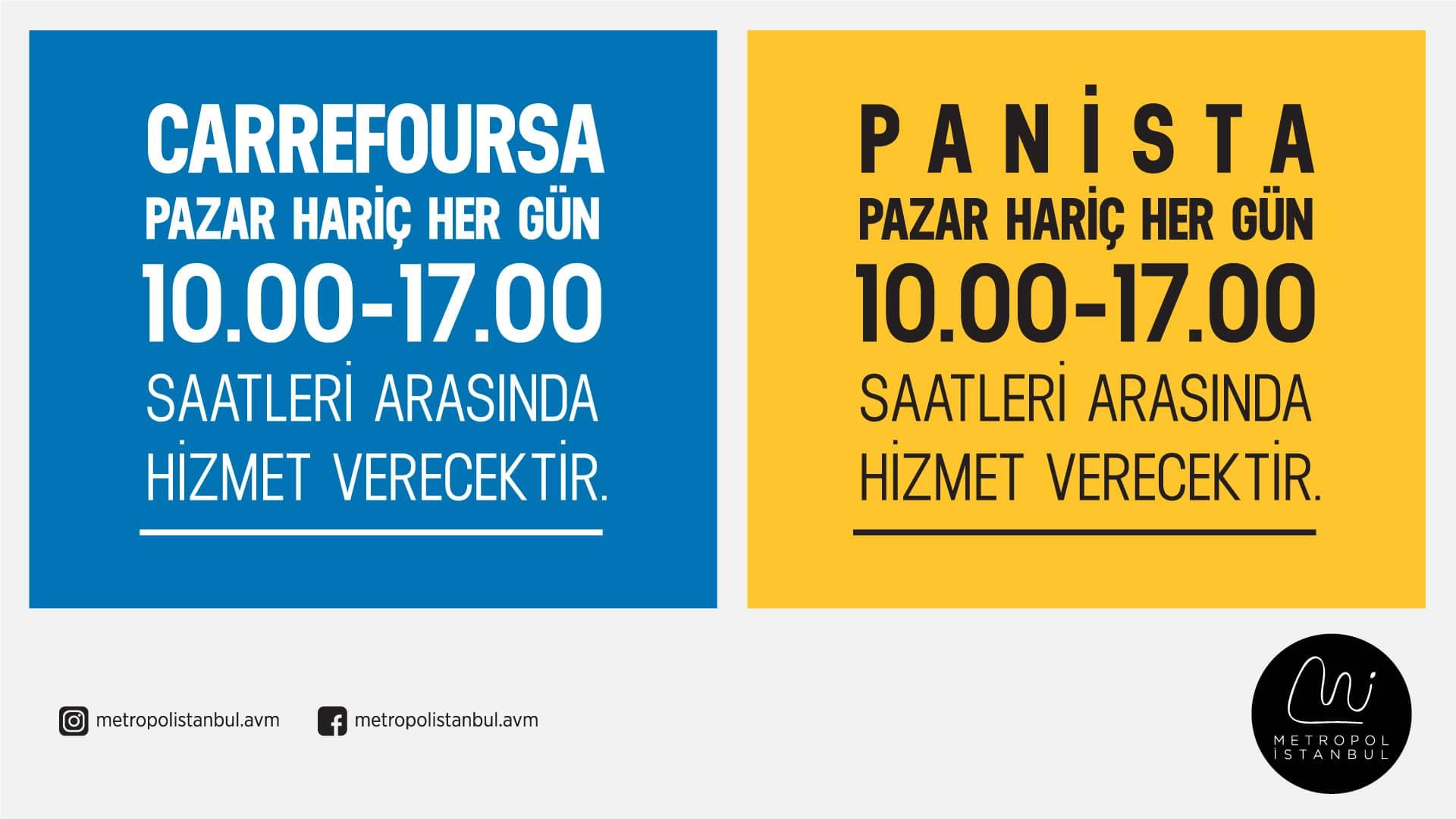 CarrefourSa ve Panista Hizmet Saatleri