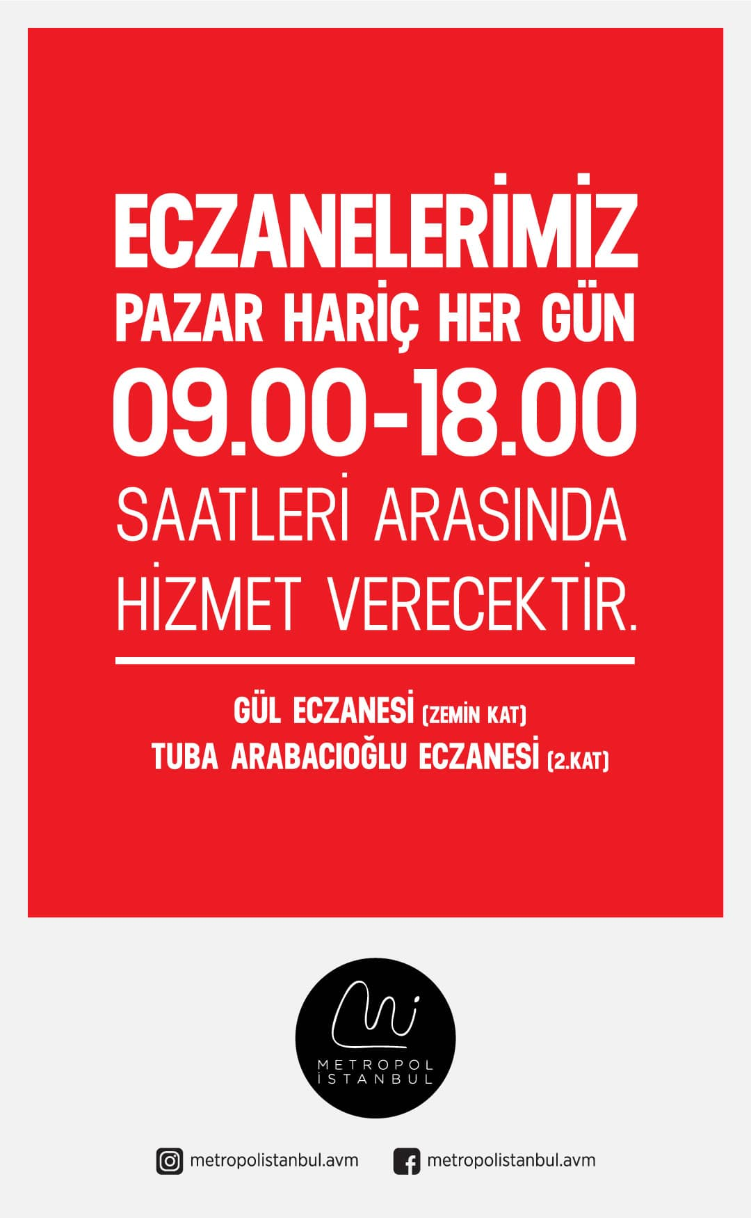 Metropol İstanbul Eczaneleri Hizmet Saatleri