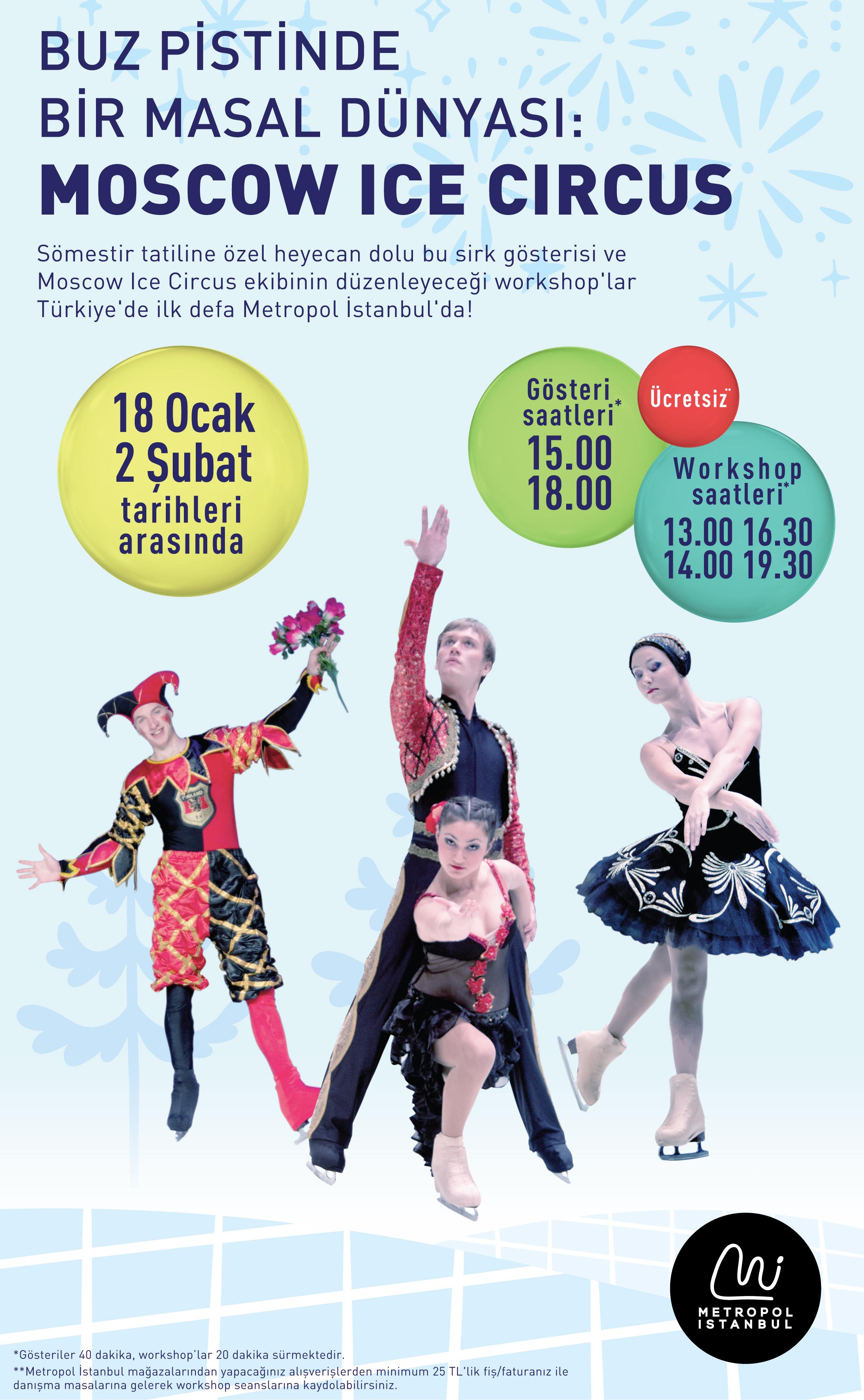 Dünyanın en ünlü buz gösterisi grubu Moscow Ice Circus sömestir tatilinde Metropol İstanbul'da!